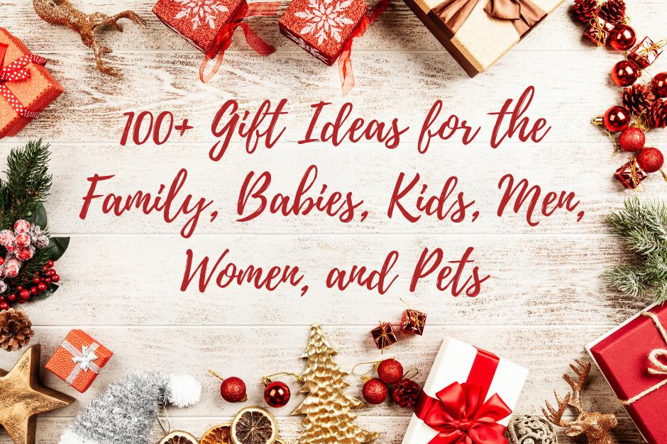 100+ gift ideas
